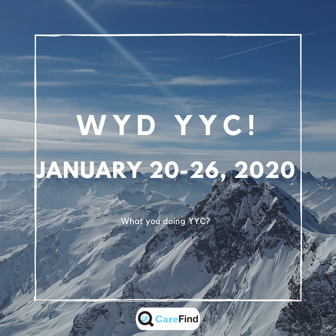 Mountains - CareFind's WYD YYC! January 20-26, 2020