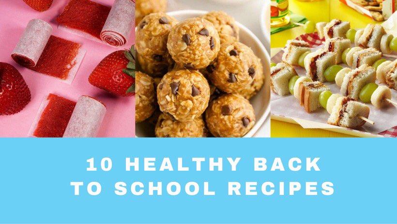 10 Healthly Back To School Recipes
